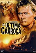 Filme A Última Carroça (The Last Wagon) + Legenda