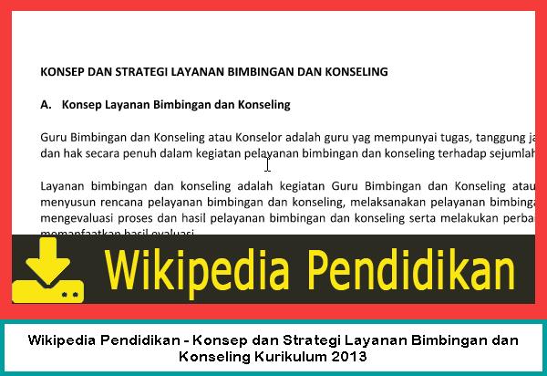 Wikipedia Pendidikan - Konsep dan Strategi Layanan Bimbingan dan Konseling Kurikulum 2013