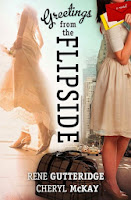Greetings from the Flip-Side by Rene Gutteridge & Cheryl McKay