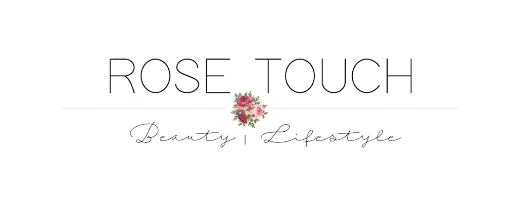 Rose Touch