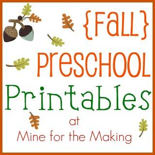 Fall} Preschool Printables - Mine for the Making