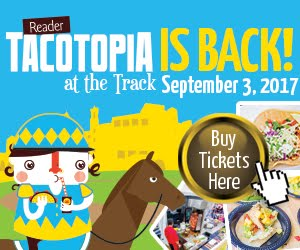 Save on passes & Enter to win VIP tickets to Tacotopia at the Track -September 3!