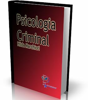 Psicologia Criminal- Hilda Marchiori- psicologia