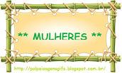 *** MULHERES ***
