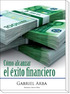 como-alcanzar-el-exito-financiero-gabriel-arba