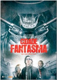 Download Baixar Filme Cidade Fantasma   Dublado