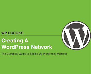 Creating A WordPress Network - The Complete Guide to Setting Up WordPress Multisite