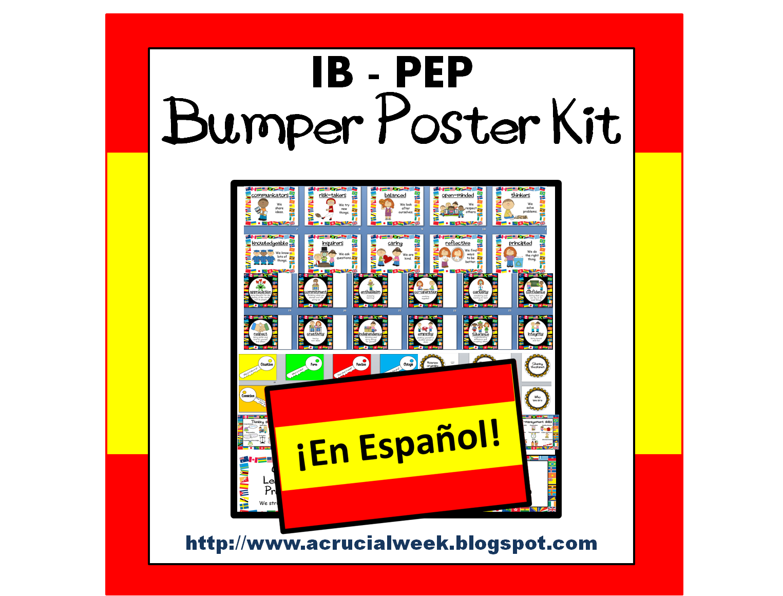 A Crucial Week: IB PYP (PEP) posters en Español (in Spanish)
