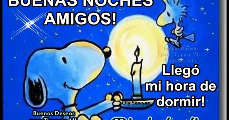 Feliz Daa De Gracias >> Buenos Deseos para TI y para MÍ: * BUENAS NOCHES AMIGOS ! Llegó mi hora de dormir!