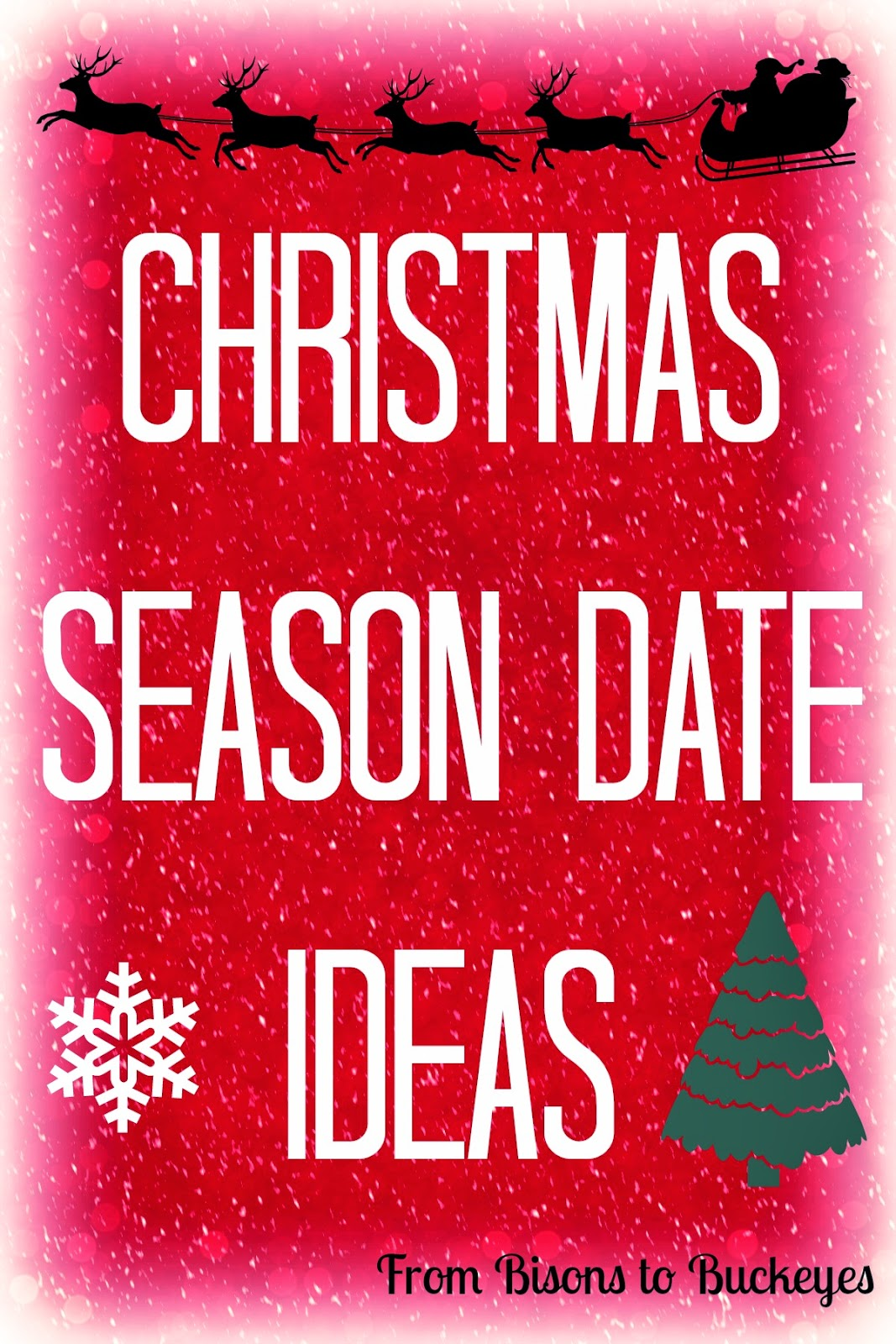 Christmas season date ideas enduring all things we still dont have our tree decorated long story but ive had plenty of time myself to do it while pearson has been working late this week solutioingenieria Image collections