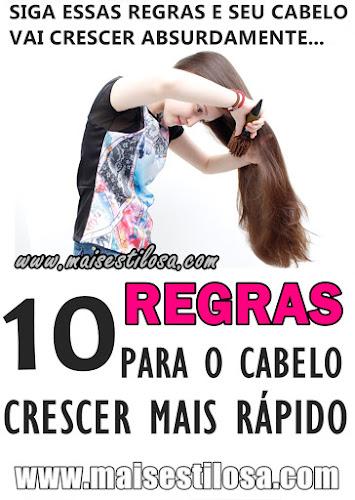 10 REGRAS PARA O CABELO CRESCER MAIS RÁPIDO E SAUDÁVEL: DICAS DE OURO