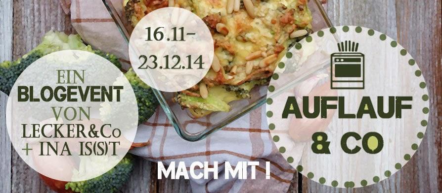 http://leckerundco.blogspot.de/2014/11/3-blogevent-auflauf.html