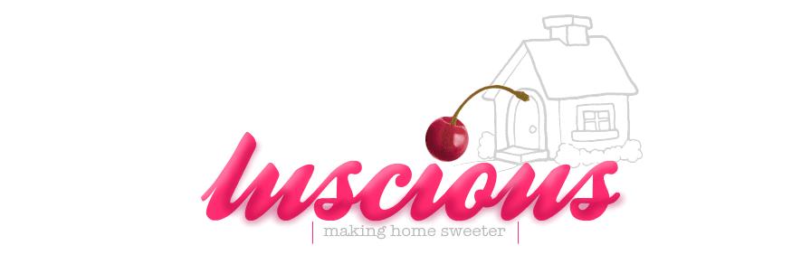 Luscious Home