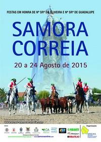 Samora Correia- Festas em Hª de Nª Srª da Oliveira & Nª Srª de Guadalupe 2015- 20 a 24 Agosto