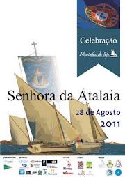 Nossa Senhora da Atalaia | 2011