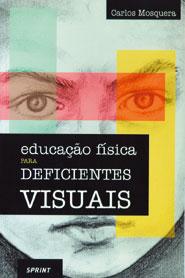 Educação Física para Deficientes Visuais - obra de 2000