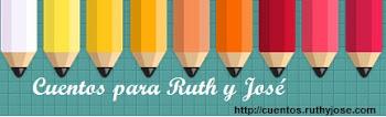 Cuentos para Ruth y José