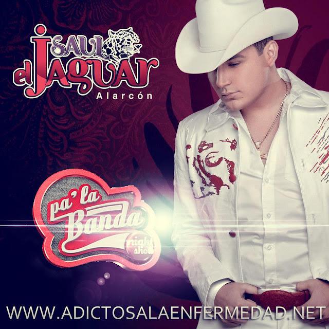 Saul El Jaguar Alarcon – En Vivo En Pa' La Banda Night Show CD Album 2013