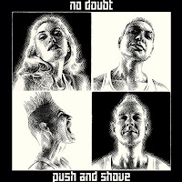 No Doubt Push and shove