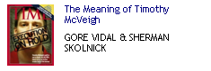 The Meaning of Tim McVeigh (Gore Vidal & Sherman Skolnick)