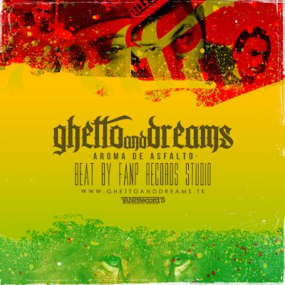 ghetto and dreams - aroma de asfalto (2012)