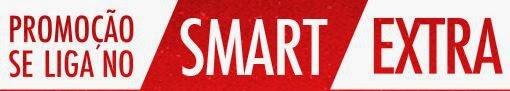 Promoção Se liga no Smart Extra