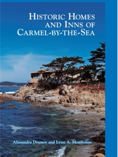 Our new book on the Historic Homes and Inns of Carmel-by-the-Sea is now out!