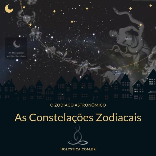 As Constelações Zodiacais