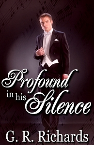 Profound In His Silence by G.R. Richards