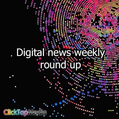 digital news weekly round up