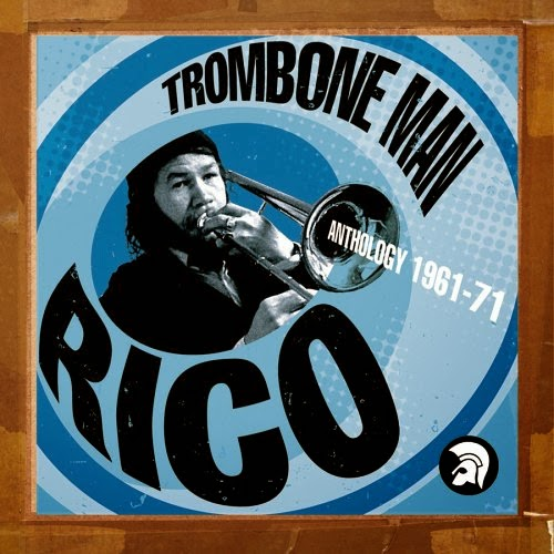 RICO RODRIGUEZ - Trombone Man - Anthology 1961 - 71