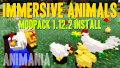 HOW TO INSTALL<br>Immersive Animals Modpack [<b>1.12.2</b>]<br>▽