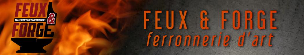 Feux et Forge, Artisan Ferronnier d' Art entre Nancy et Neufchateau