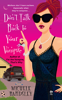 Don't Talk Back to Your Vampire is the second book in the Broken Heart paranormal series by Michele Bardsley