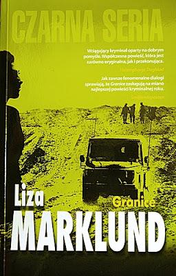 """Liza Marklund """"Granice"""""""