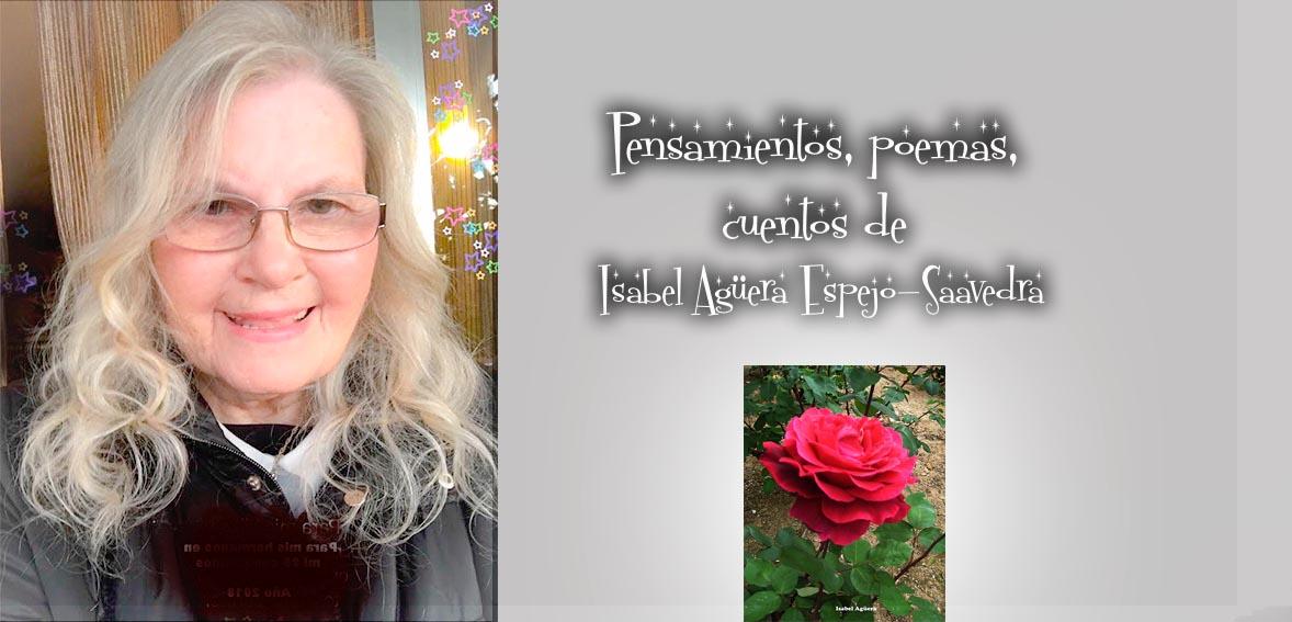Pensamientos, poemas, cuentos de Isabel Agüera Espejo-Saavedra