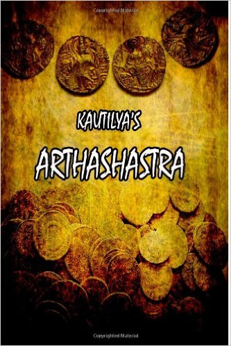 economic ideas of kautilya A large part of valluvar's economic ideas are found in the second part of thirukkural the porutpal it deals with wealth thiruvalluvar was a pragmatic thinker and his porutpal shows three characteristic features of the author.