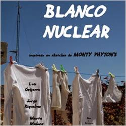"""Este fin de semana ... 28 de febrero, CC Valdebernardo: """"Blanco nuclear"""""""