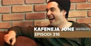 Kafeneja Jone: episodi 316