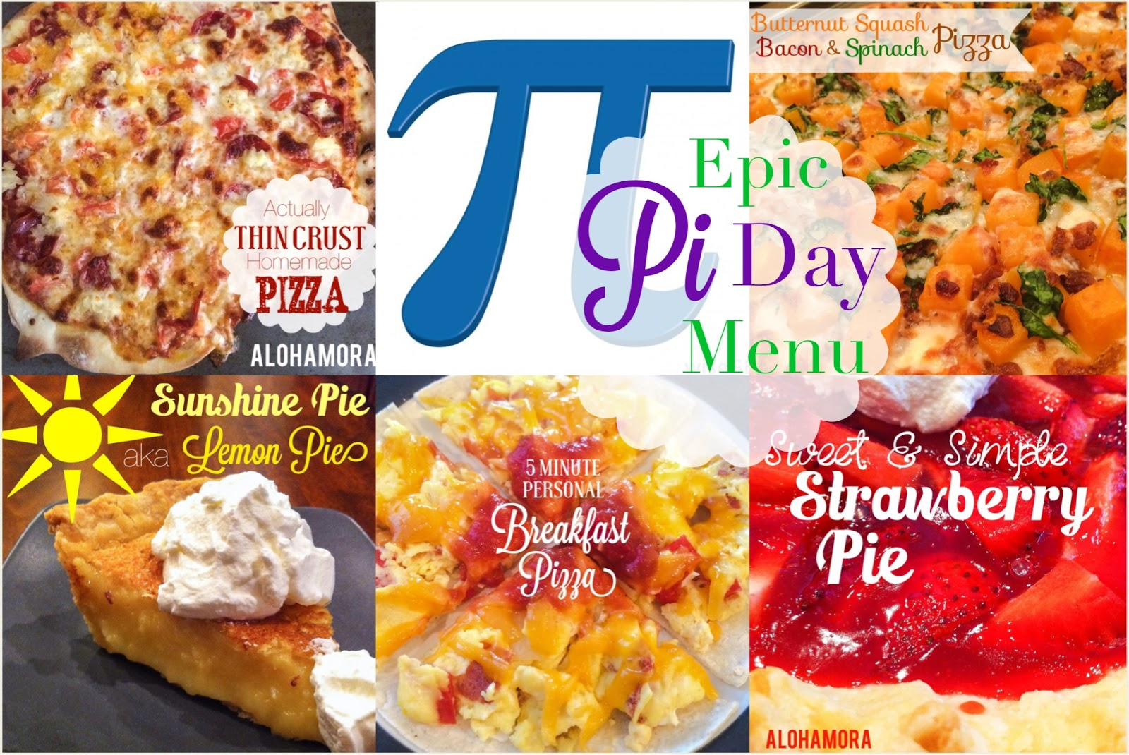 This Epic Pi Day Menu includes a quick and easy breakfast pizza, the best thin crust and pizza sauce recipe, butternut squash pizza, strawberry pie and lemon pie.  All delicious items you can quickly and easily make. Alohamora Open a Book http://www.alohamoraopenabook.blogspot.com/