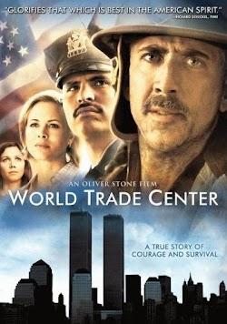 Cận Kề Cái Chết - World Trade Center (2006) Poster