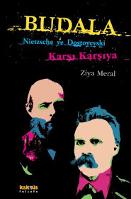 Budala: Nietzsche ve Dostoyevski Karşı Karşıya