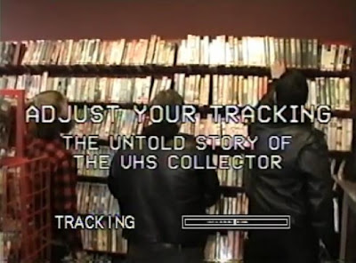 Adjust Your Tracking - Documental sobre el VHS