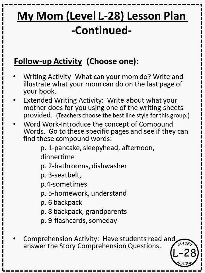 http://www.teacherspayteachers.com/Product/A-FREEBIE-Mothers-Day-ThemeMy-Mom-Level-L-28-Guided-Reading-Book-1249778