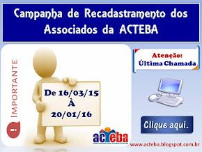 Campanha de Recadastramento dos Associados da ACTEBA