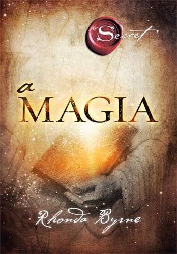 A Magia * Rhonda Byrne