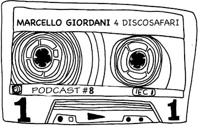 Discosafari - Podcast #8 - MARCELLO GIORDANI