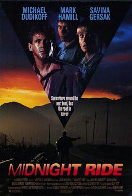Midnight Ride (released in 1990) - Thriller movie starring Mark Hamill, Michael Dudikoff, Savina Gersak, and Robert Mitchum