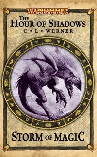 [Storm of Magic 03]-The Hour of Shadows | C L Werner | PDF