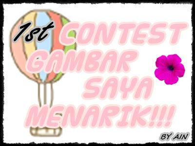 1st Contest Gambar Saya Menarik!!! by Ain